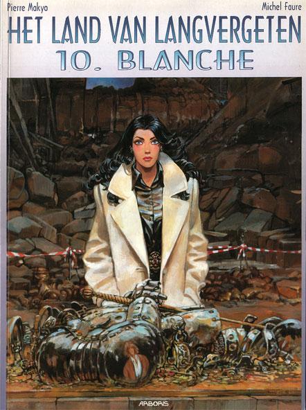 Het land van langvergeten 10 Blanche
