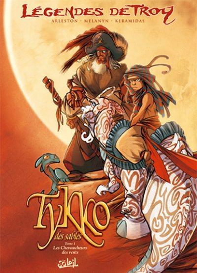 Legenden van Troy: Tykko 1 Les chevaucheurs des vents