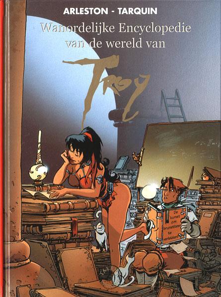 Wanordelijke encyclopedie van de wereld van Troy 1 Volume I