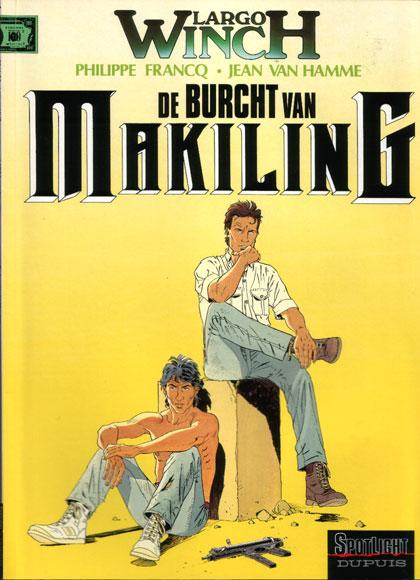 Largo Winch 7 De burcht van Makiling