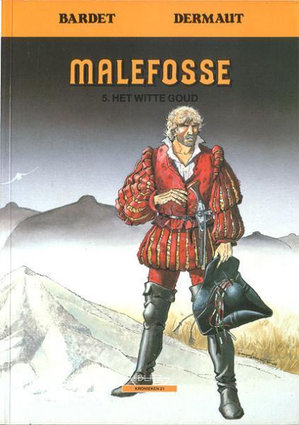 Malefosse 5 Het witte goud