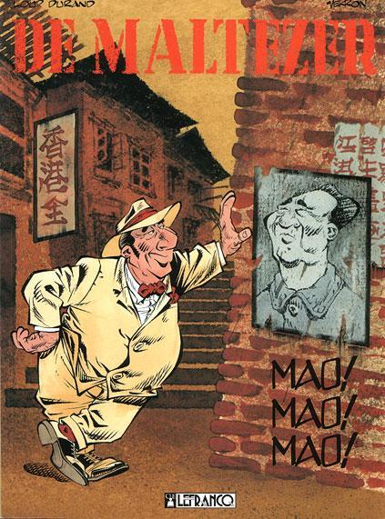 De Maltezer 3 Mao! Mao! Mao!