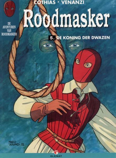 Roodmasker 5 De koning der dwazen