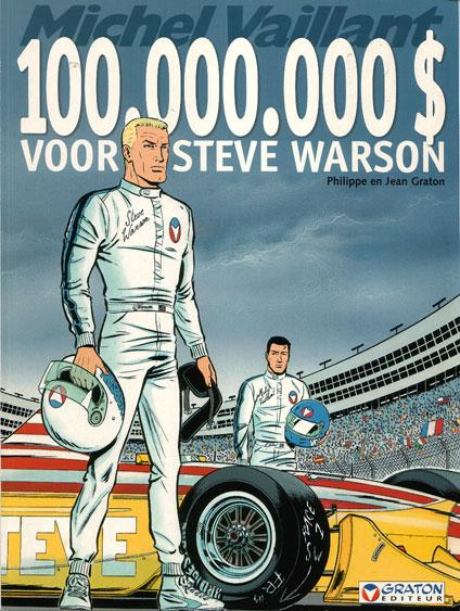 Michel Vaillant 66 100.000.000 dollar voor Steve Warson