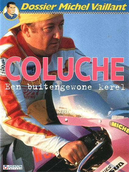 Dossier Michel Vaillant 5 Coluche, een buitengewone kerel