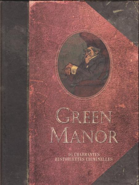 Green Manor INT 1 L'intégrale: 16 charmantes historiettes criminelles