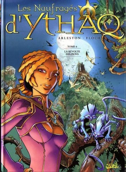 Ythaq 6 La révolte des pions