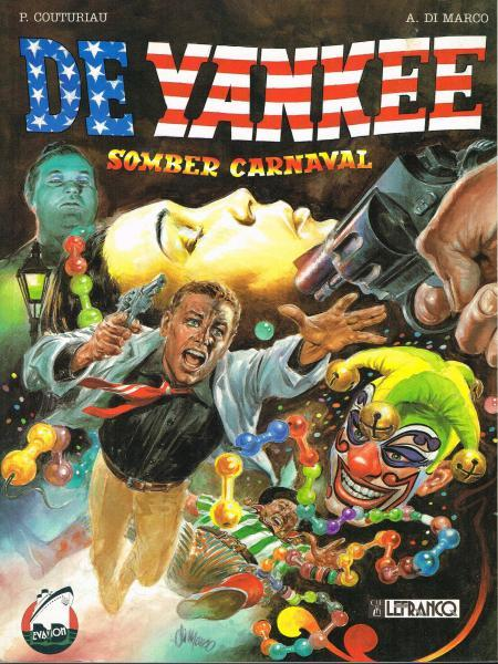 De Yankee 1 Somber carnaval