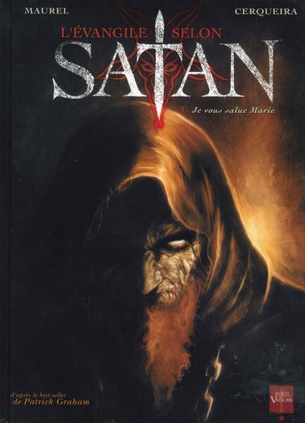 Evangelie volgens Satan 1 Je vous salue Marie
