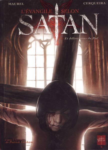 Evangelie volgens Satan 2 Et délivre-nous du mal