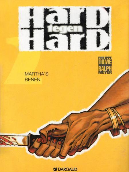 Hard tegen hard 2 Martha's benen