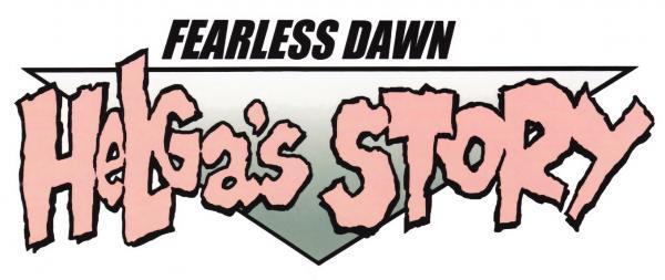 Fearless Dawn: Helga's Story