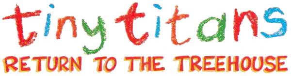 Tiny Titans: Return to the Treehouse