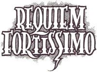 Requiem fortissimo