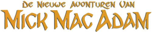 De nieuwe avonturen van Mick Mac Adam