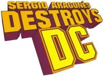 Sergio Aragonés Destroys DC