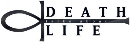 Death talks about life
