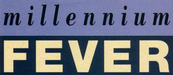 Millennium Fever