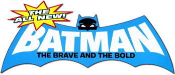 The All New Batman: The Brave & the Bold
