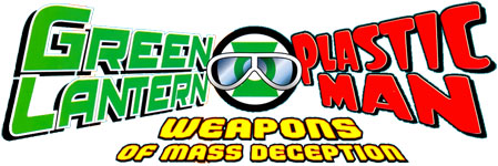 Green Lantern/Plastic Man: Weapons of Mass Deception