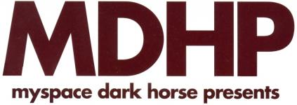 MySpace Dark Horse Presents