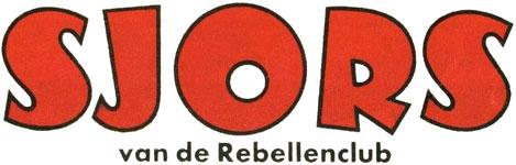 Sjors van de Rebellenclub 1966 - 13e jaargang